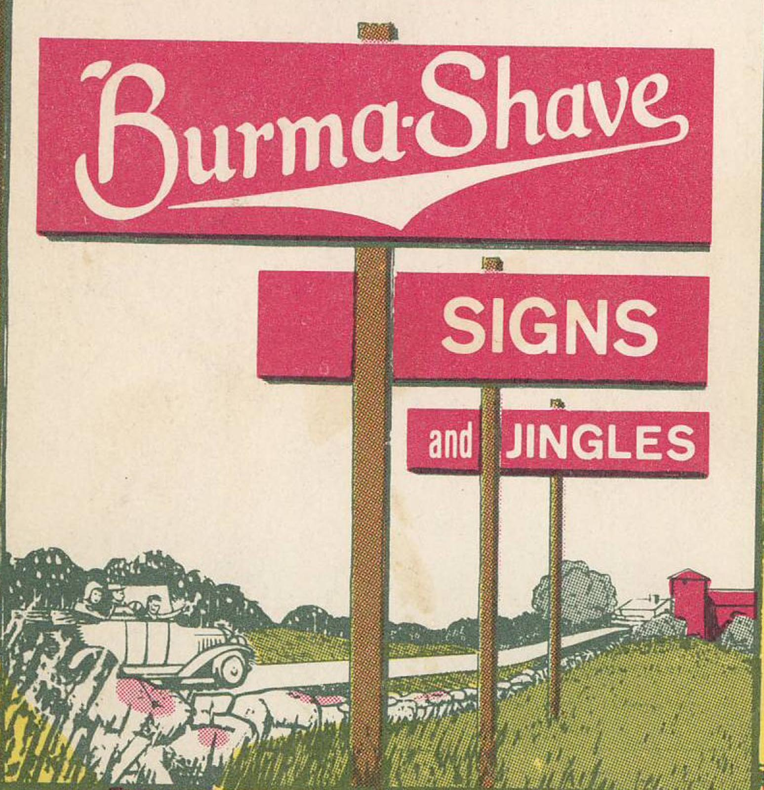 BURMA SHAVE SIGNS PROMOTED TRAFFIC SAFETY